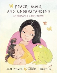 Peace Bugs and Understanding - Mindfulness Book by Gail Silver